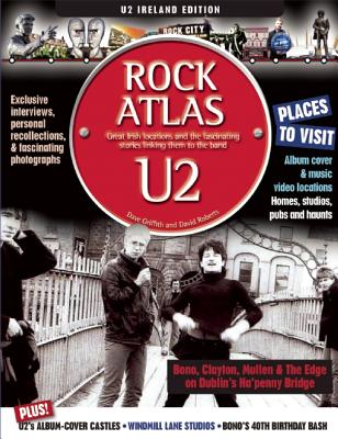 Rock Atlas U2 By Griffith, Dave/ Roberts, David